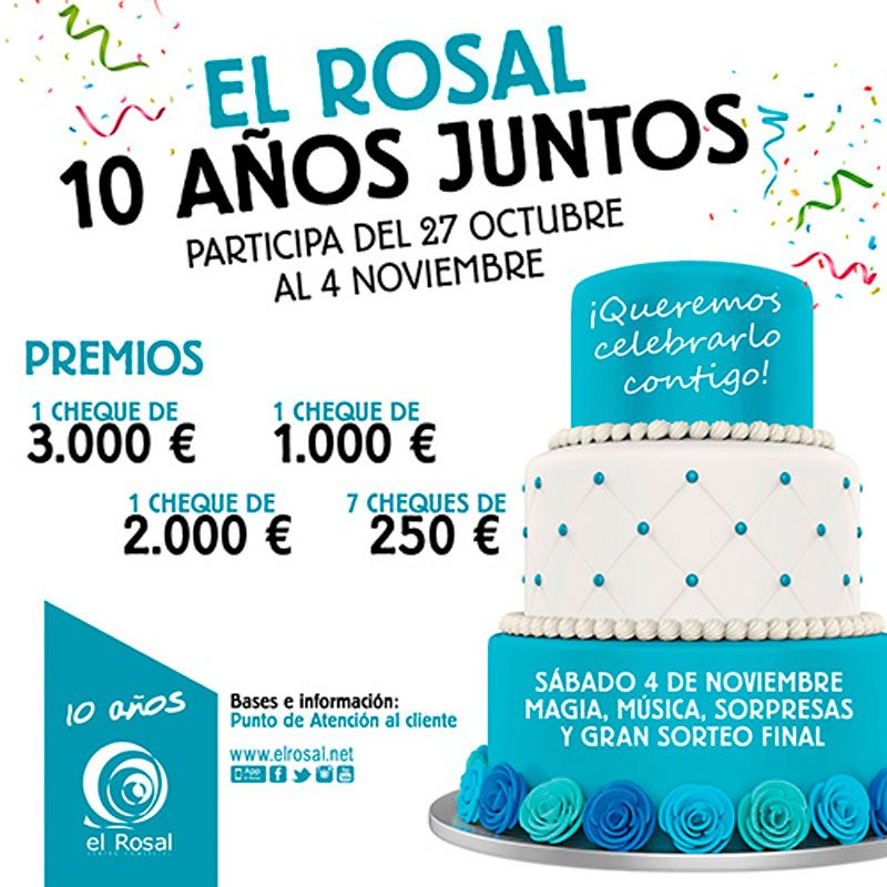 Ganadores EL ROSAL, 10 AÑOS JUNTOS