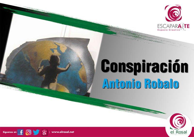 "NUEVA EXPOSICIÓN DE ESCAPARARTE: ""Conspiración"""