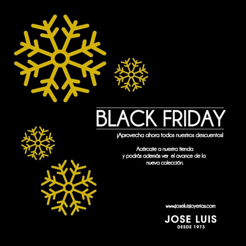 BLACK FRIDAY en José Luis