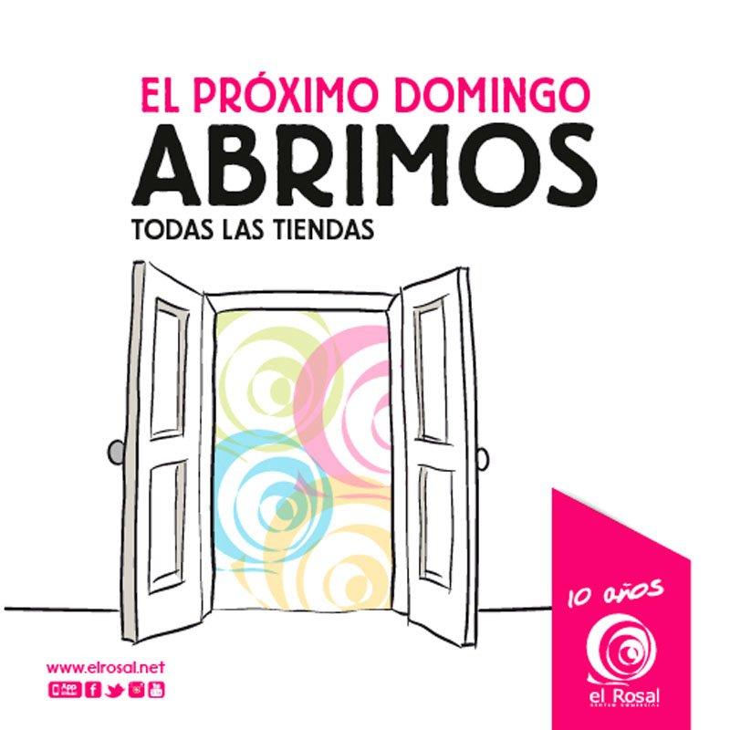 ESTE DOMINGO ABRIMOS TODAS NUESTRAS TIENDAS