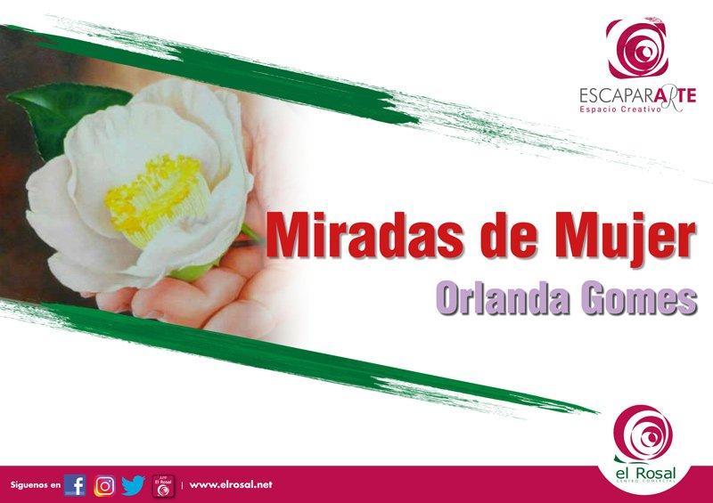 ESCAPARARTE CON ORLANDA GOMES